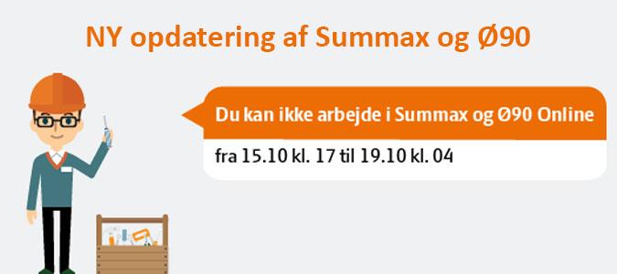 Summax Og Ø90 Skal IGEN Opdateres